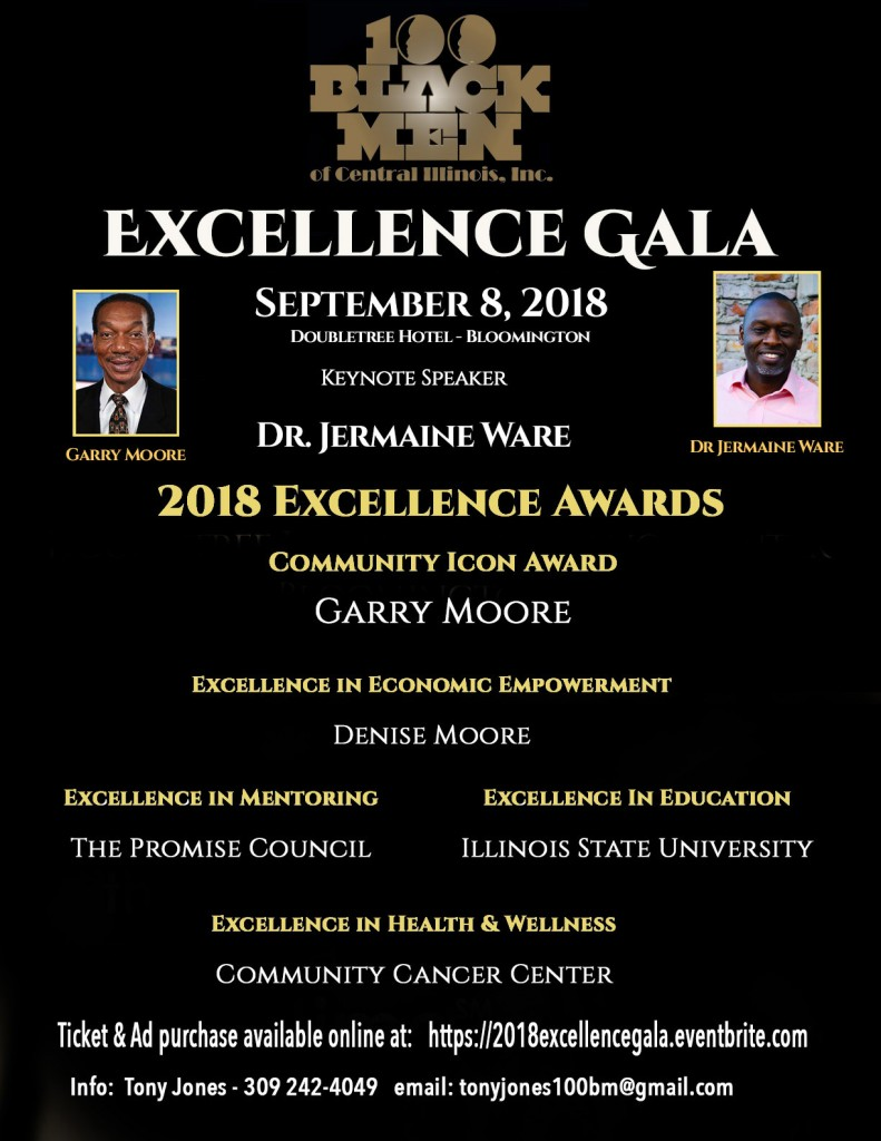 2018 Excellence Gala - hosted by  the 100 Black Men of Central Illinois